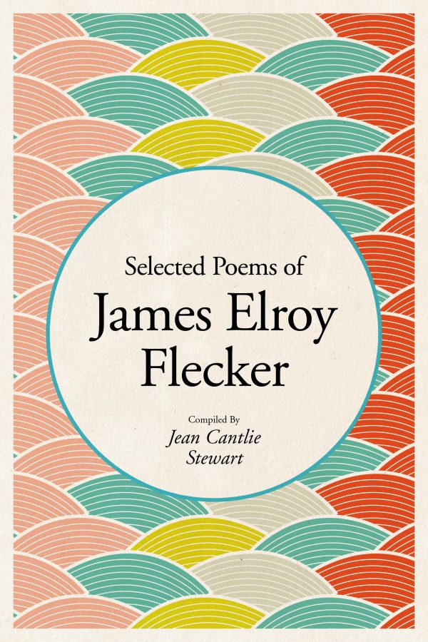 Selected Poems of James Elroy Flecker