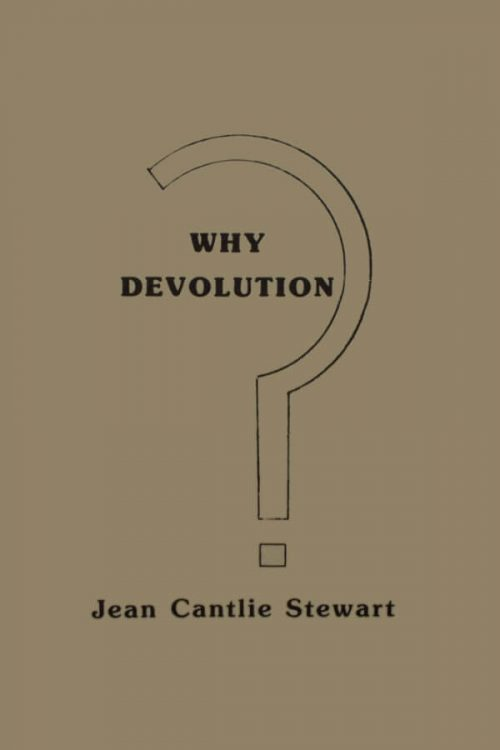 Why Devolution?